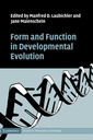 Couverture de l'ouvrage Form and function in developmental evolution