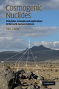 Couverture de l'ouvrage Cosmogenic nuclides: principles, concepts & applications in the Earth surface sciences