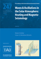 Couverture de l'ouvrage Waves & oscillations in the solar atmosphere (IAU S 247): heating & magnetoseismology