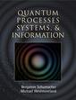Couverture de l'ouvrage Quantum processes, systems & information