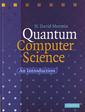 Couverture de l'ouvrage Quantum computer science: an introduction