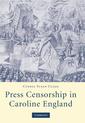 Couverture de l'ouvrage Press censorship in caroline england