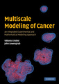 Couverture de l'ouvrage Multiscale modeling of cancer: an integrated experimental & mathematical modeling approach