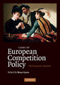 Couverture de l'ouvrage Cases in european competition policy: the economic analysis