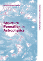 Couverture de l'ouvrage Structure formation in astrophysics
