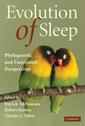 Couverture de l'ouvrage Evolution of sleep: phylogenetic and functional perspectives