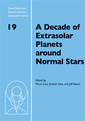 Couverture de l'ouvrage A decade of extrasolar planets around normal stars (Space telescope science institute symposium series, N° 19)