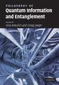 Couverture de l'ouvrage Philosophy of quantum information and entanglement