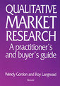 Couverture de l'ouvrage Qualitative marketing research : a practitioner's and buyer's guide