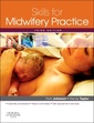 Couverture de l'ouvrage Skills for midwifery practice (paperback)