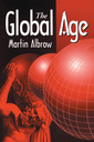 Couverture de l'ouvrage The global age : state and society beyond modernity