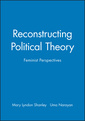Couverture de l'ouvrage Reconstructing political theory : feminist perspectives