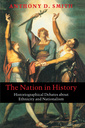 Couverture de l'ouvrage The nation in history : historiographical debates about ethnicity and nationalism