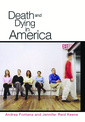 Couverture de l'ouvrage Death and dying in america (harback)