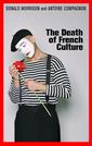 Couverture de l'ouvrage The death of french culture (paperback)