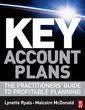 Couverture de l'ouvrage Key account plans: the practitioners guide to profitable planning