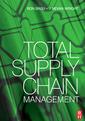 Couverture de l'ouvrage Total supply chain management