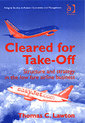 Couverture de l'ouvrage Cleared for Take-Off : Structure and Strategy in low fare airline business