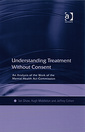 Couverture de l'ouvrage Treatment Without Consent: the Changing Role of the Mental Health Act Commission: The Changing Role of the Mental Health Act Commission
