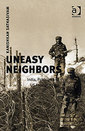 Couverture de l'ouvrage Uneasy Neighbours: India Pakistan and US Foreign Policy (US Foreign Policy And Conflict in Islamic World)