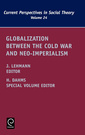 Couverture de l'ouvrage Globalization between the cold war and neo-imperialism