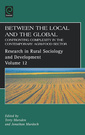 Couverture de l'ouvrage Between the local and the global. Confronting complexity in the contemporary agri-food sector (research in rural sociology & development, vol. 12)