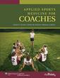 Couverture de l'ouvrage Applied sports medicine for coaches