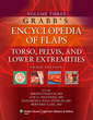 Couverture de l'ouvrage Grabb's encyclopedia of flaps. Volume 3. Torso pelvis & lower extremeties