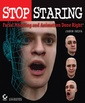 Couverture de l'ouvrage Stop staring : facial modeling and animation done right (with CD-ROM)