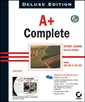 Couverture de l'ouvrage A+ complete study guide, deluxe edition (2nd Ed., with CD-ROM)
