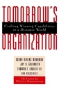 Couverture de l'ouvrage Tomorrow's organization : crafting winning competencies & capabilities in a dynamic world