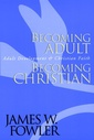 Couverture de l'ouvrage Becoming adult, becoming christian: adult development and christian faith
