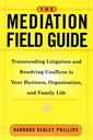 Couverture de l'ouvrage The mediation field guide