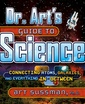 Couverture de l'ouvrage Dr art's guide to science : connecting atoms, galaxies, and everything in between