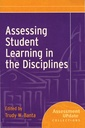 Couverture de l'ouvrage Assessing student learning in the disciplines : assessment update collections