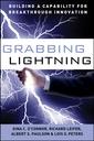 Couverture de l'ouvrage Grabbing lightning: building a capability for breakthrough innovation