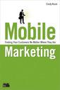 Couverture de l'ouvrage Mobile marketing (1st ed )