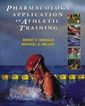 Couverture de l'ouvrage Pharmacology Application in Athletic Training