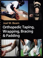 Couverture de l'ouvrage Orthopedic Taping, Wrapping, Bracing, And Padding Techniques
