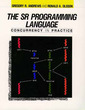 Couverture de l'ouvrage The SR programming language : concurrency in practice