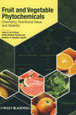 Couverture de l'ouvrage Fruit & vegetable phytochemicals: chemistry, nutritional value & stability