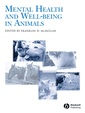 Couverture de l'ouvrage Mental Health and Well-being in Animals