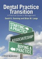 Couverture de l'ouvrage Dental practice transition: a practical guide to management