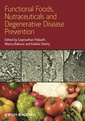Couverture de l'ouvrage Functional foods, nutraceuticals and degenerative disease prevention