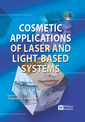 Couverture de l'ouvrage Cosmetics Applications of Laser and Light-Based Systems