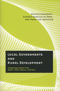Couverture de l'ouvrage Local governments and rural development. Comparing lessons from Brazil, Chile, Mexico, and Peru