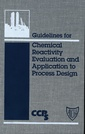 Couverture de l'ouvrage Guidelines for chemical reactivity evaluation and applications to process design
