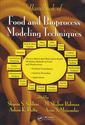 Couverture de l'ouvrage Handbook of food & bioprocess modeling techniques (Food science & technology, Vol. 166)