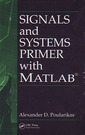 Couverture de l'ouvrage Signals & systems primer with MATLAB® (Electrical engineering & applied signal processing series)