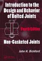 Couverture de l'ouvrage Introduction to the design & behavior of bolted joints. Volume 1 : Non-gasketed joints (Mechanical engineering series)